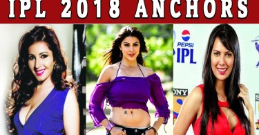 Vivo IPL 2018 Hottest Female Anchors Names, Photos, Bio & Salary