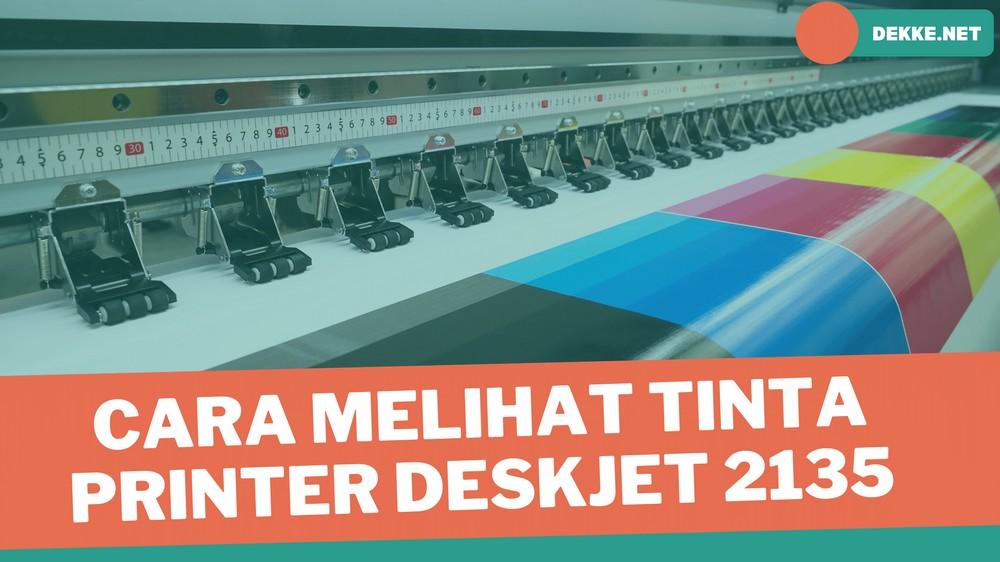 Cara melihat tinta printer HP deskjet 2135