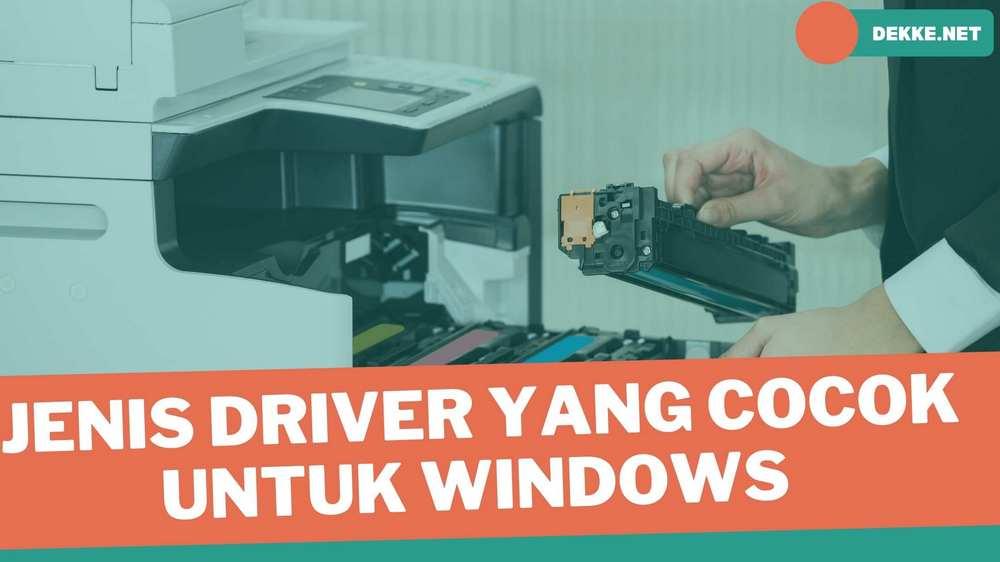 Memilih Driver Printer HP yang Tepat Untuk Windows