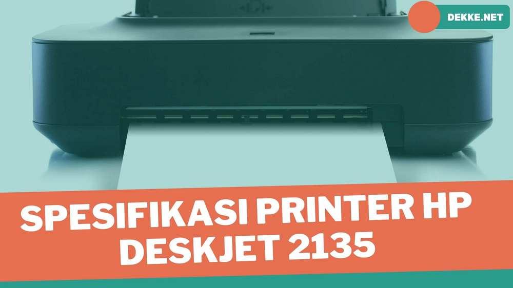 spesifikasi printer HP deskjet 2135