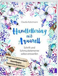 Handlettering mit Aquarell Buch Workshop Kunrau Kreativhof