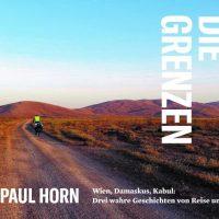 """""""Über die Grenzen"""" von Franz Paul Horn – Review"""