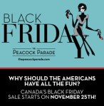 Canadians can Celebrate Black Friday at Peacock Parade!