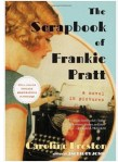 The Scrapbook of Frankie Pratt: A Picture Book for Grown-ups