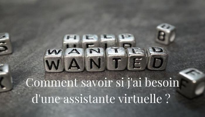 Comment savoir si j'ai besoin d'une assistante virtuelle ?