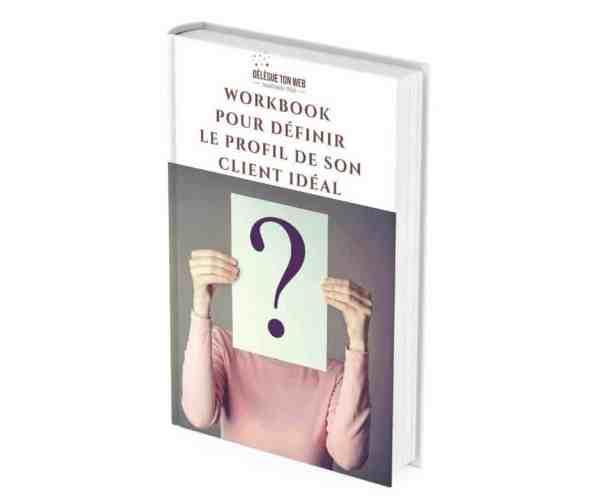 Workbook pour définir le profil de son client idéal