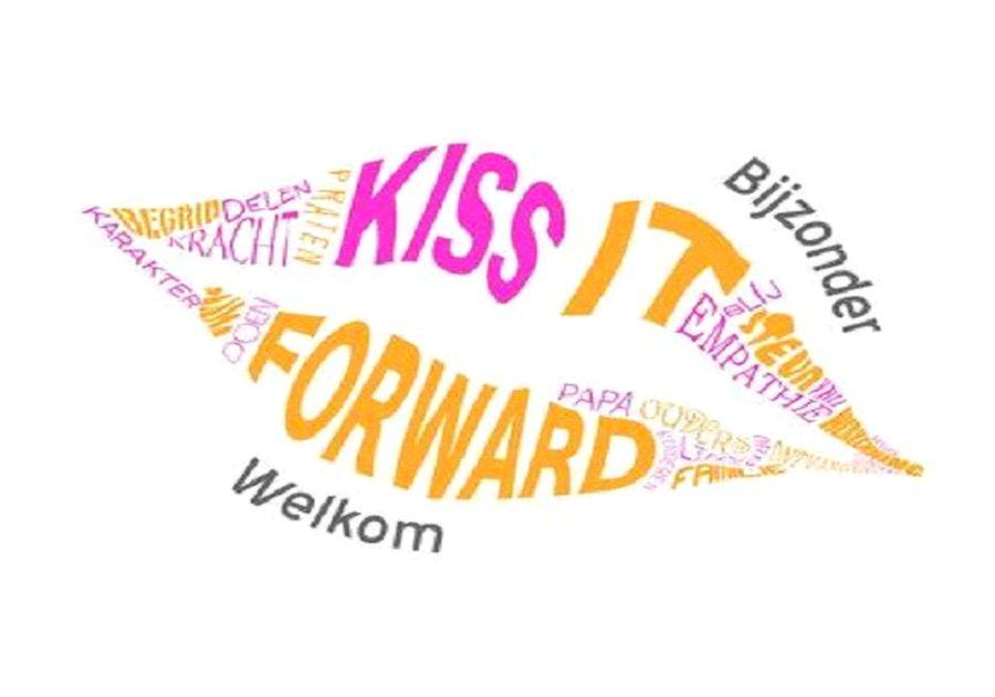 kiss it forward