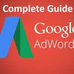 What Is Google Adwords? – A Complete Guide