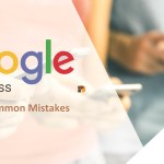 Most common Mistakes In Google My Business