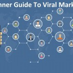 A Beginner Guide To Viral Marketing