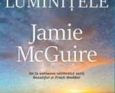 Toate luminiţele de Jamie McGuire, Editura Trei