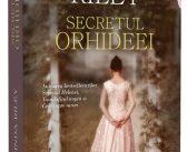 Secretul orhideei de Lucinda Riley, Editura Litera, Colecția Blue Moon