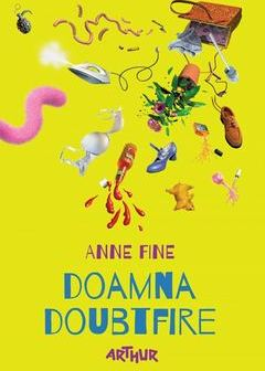 Doamna Doubtfire de Anne Fine, Editura Arthur – recenzie