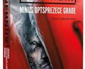 Minus optsprezece grade – seria Fabian Risk de Stefan Ahnhem, Editura Litera, Colecția Buzz Books