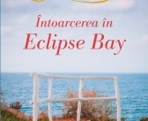 Întoarcerea în Eclipse Bay de Amanda Quick, Editura Litera