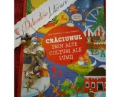 Crăciunul prin alte colţuri ale lumii de Hanackova Pavla, Editura Paralela 45 – recenzie