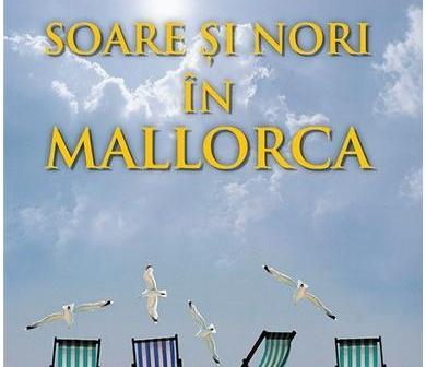 Soare și nori în Mallorca de Emma Straub, Editura RAO – recenzie