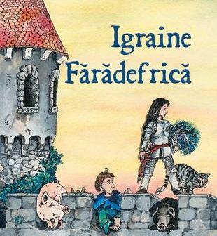 Igraine Fărădefrică de Cornelia Funke, Editura RAO – recenzie
