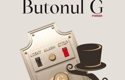 Butonul G de Rossella Calabrò, Editura Paralela 45 – recenzie