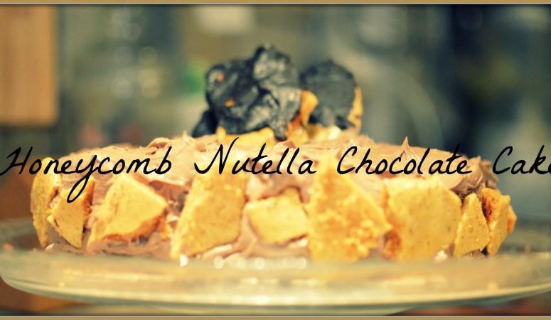Nutella Honeycomb Chocolate Cake