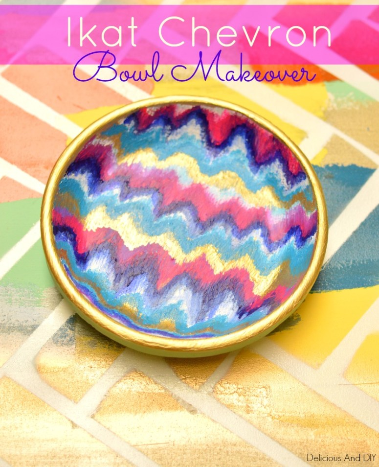 Ikat Chevron Bowl Makeover