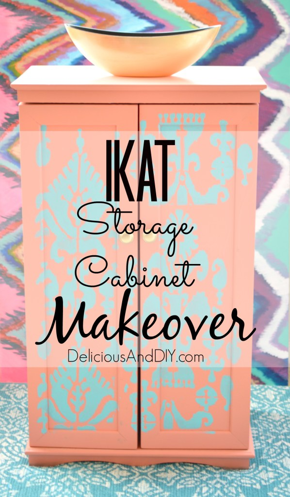 Ikat Storage Cabinet Makeover- Delicious And DIY
