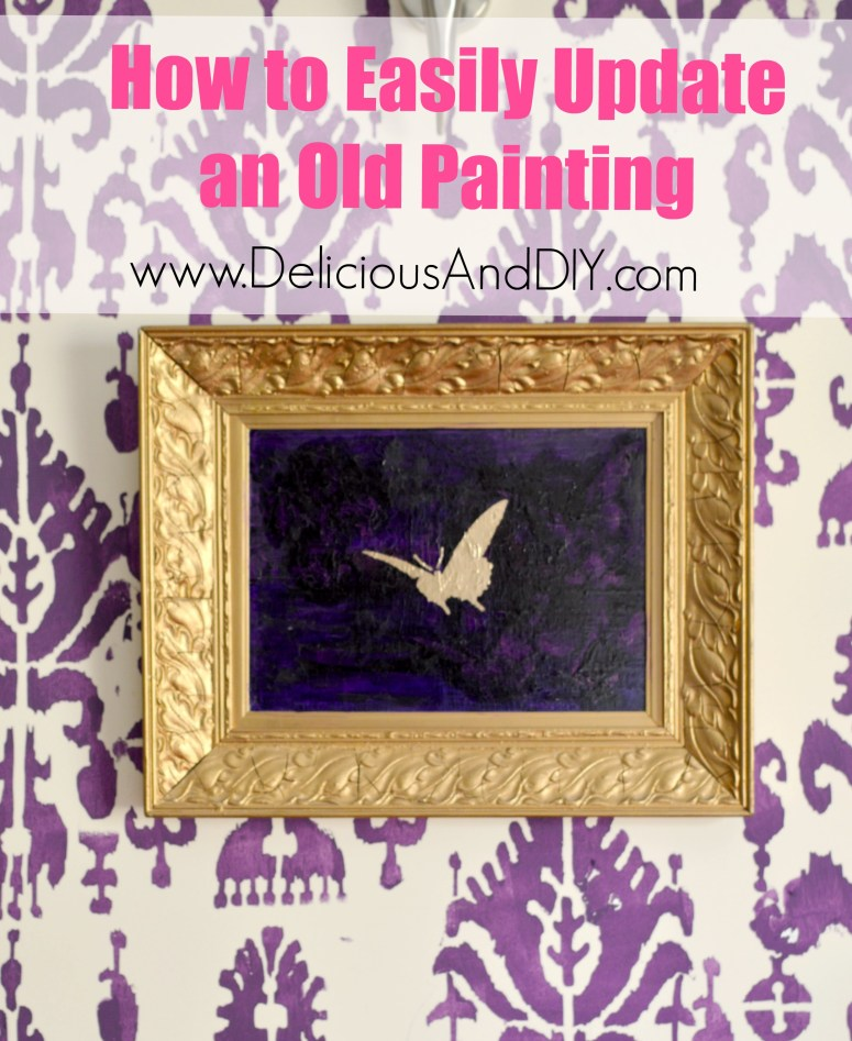 How to Update An Old Painting - Delicious And DIY