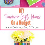 DIY Teacher Gift Ideas on a Budget