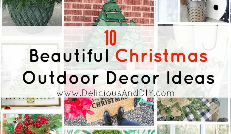 10 Beautiful Christmas Outdoor Decor Ideas