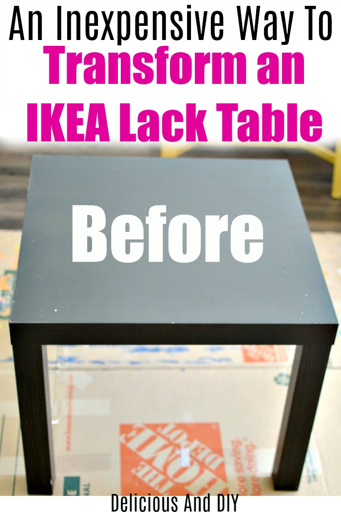 An inexpensive way to transform a basic IKEA Lack Table