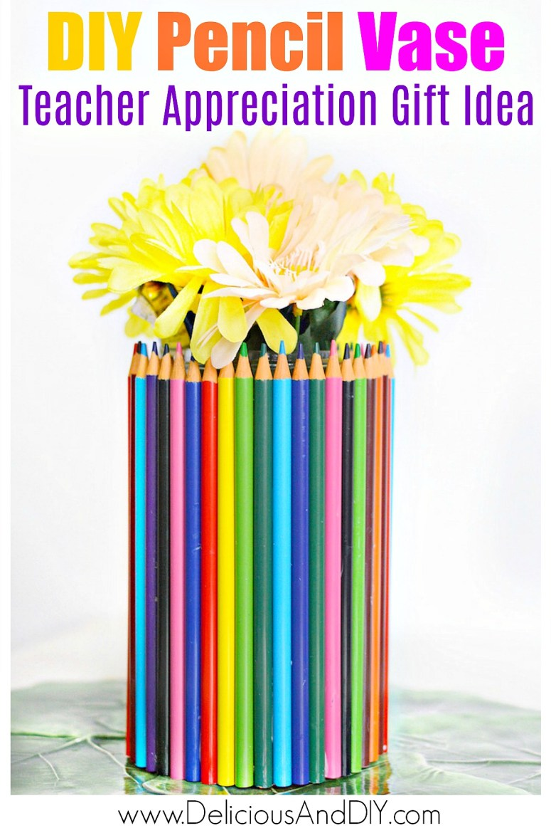 diy pencil vase teacher gift idea