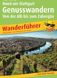 Wanderführer Genusswandern rund um Stuttgart
