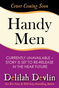 Handy Men (Cover Coming Soon)