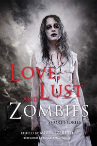 Love, Lust and Zombies