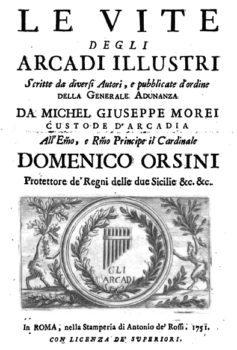 Le vite degli Arcadi illustri scritte da Vari autori - Giovanni Bottari su Giuseppe del Papa