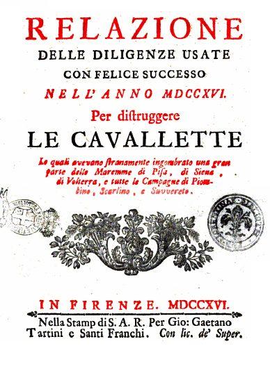Relazione Delle Diligenze Usate Con Felice Successo Nell'anno 1716 Per Distruggere Le Cavallette – Giuseppe Del Papa, 1716
