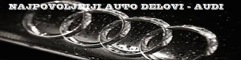 Audi delovi najjeftiniji na trzistu