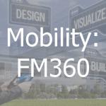 Mobility: FM360