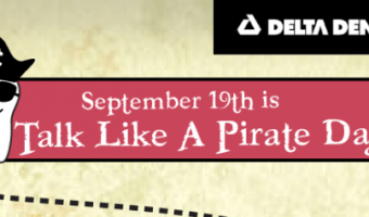 Talk Like a Pirate; Don't Treat Your Teeth Like One!