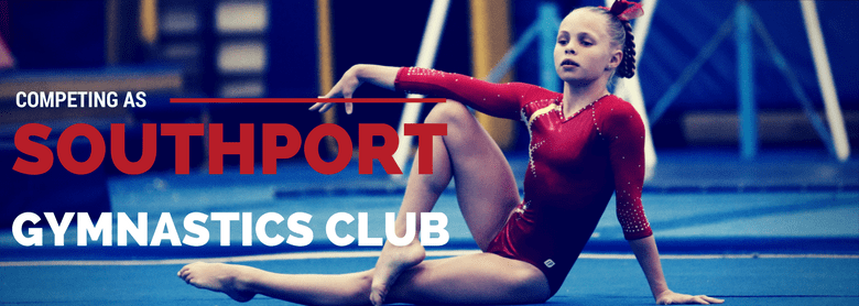 Competing as Southport Gymnastics Club