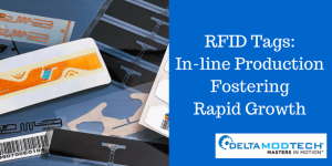 RFID Tags: In-line Production Fostering Rapid Growth