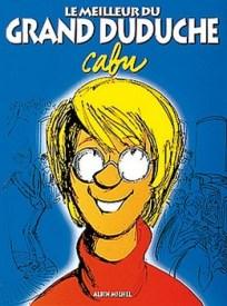 Cabu – Une vie de dessinateur Duduche 1 - Graphiste de génie et martyr…