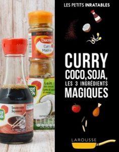 Curry coco soja les 3 ingrédients magiques 236x300 - Cuisine goûteuse…