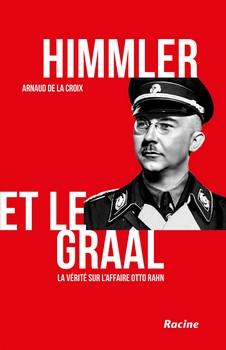 Himmler et le Graal - Mystères et (ma)boules de gomme…