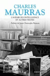 Lavenir de lintelligence et autres textes 199x300 - « Une politique se juge par ses résultats. » (Charles Maurras)