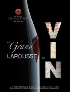 Le Grand Larousse du vin 2018 227x300 - La Bible bachique...