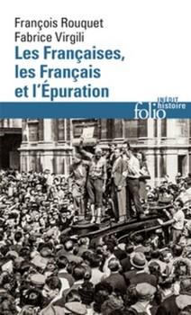 Les Françaises les Français et lÉpuration - Justice par temps trouble…