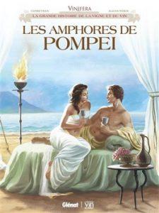 Les amphores de Pompéi 225x300 - Des cendres naît le nectar...