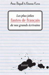 Les plus jolies fautes de français de nos grands écrivains 197x300 - Gaffes, bévues et boulettes…