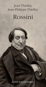 Rossini - « Tous les genres sont bons, hors le genre ennuyeux. » (Gioachino Rossini)